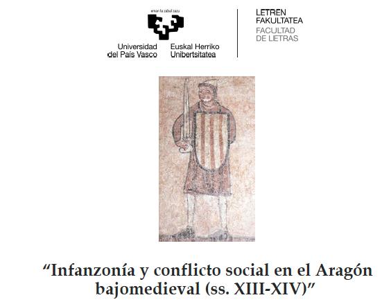Infanzonía y conflicto social en el Aragón bajomedieval